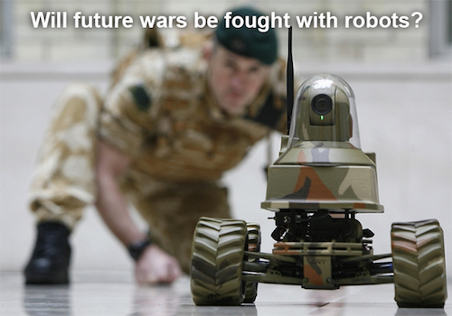 Teaching Robots to Fight Wars