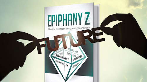 Will My Future Self Be Disappointed in the Decisions I'm Making Today? – Excerpts from Epiphany Z